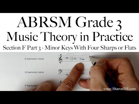 ABRSM Grade 3 Music Theory Section F Part 3 Minor Keys With Four Sharps Or Flats With Sharon Bill