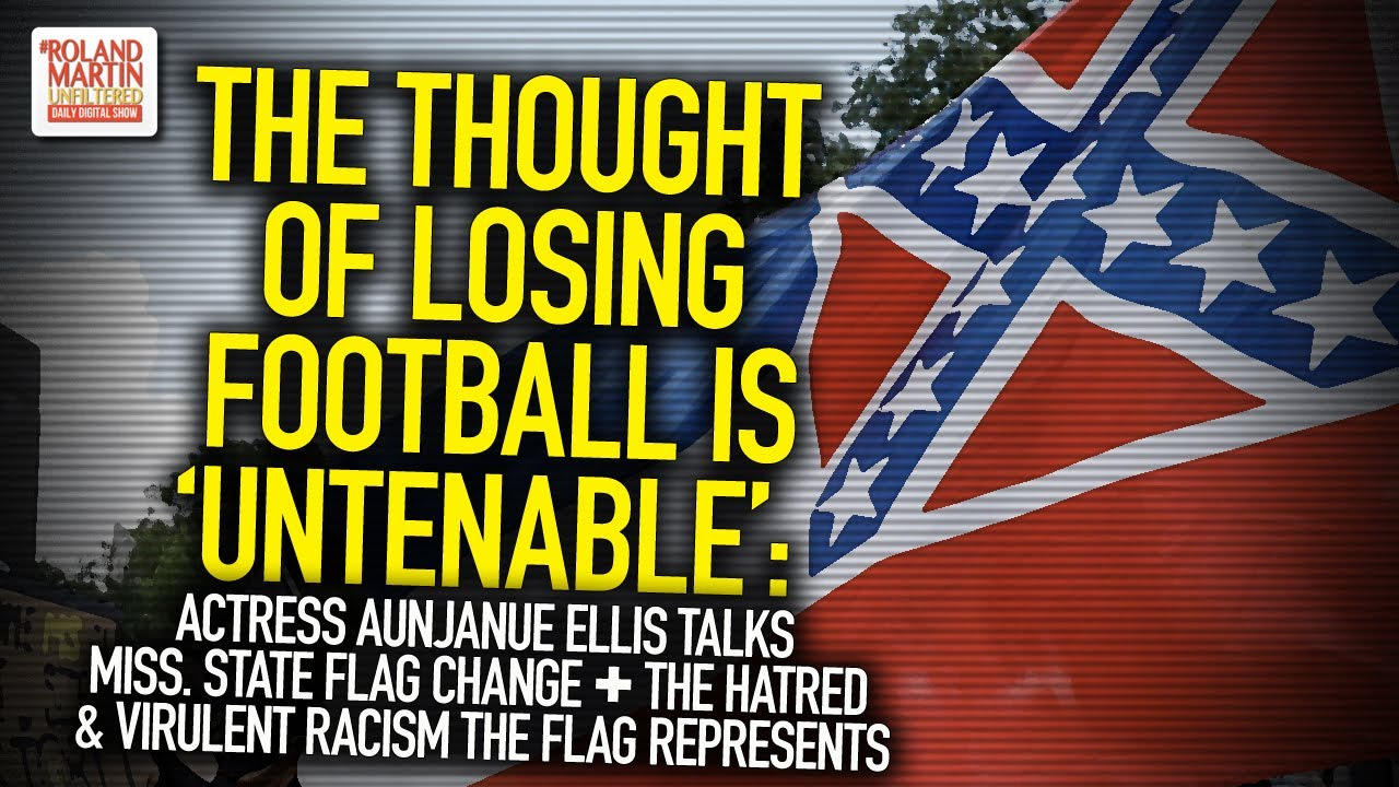 The Thought Of Losing Football Is 'Untenable': Actress Aunjanue Ellis Talks Mississippi Flag Change