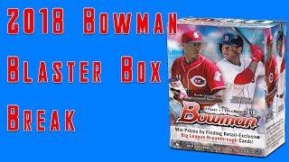 2018 Bowman Baseball Blaster Box Break