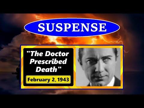 """SUSPENSE -- """"THE DOCTOR PRESCRIBED DEATH"""" (2-2-43)"""