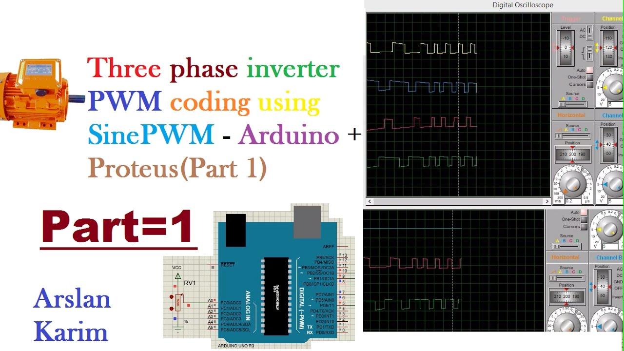 Three phase inverter PWM coding using SinePWM Arduino + ProteusPart 1