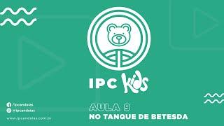 IPC Kids   Aula 9 - No tanque de Betesda
