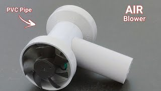 Making Powerful Air Blower || PVC Pipe Project