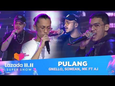 GNello, Somean, MK ft AJ - Pulang   Lazada 11.11 Super Show