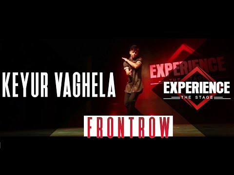 Keyur Vaghela | Frontrow | Experience The Stage 2017