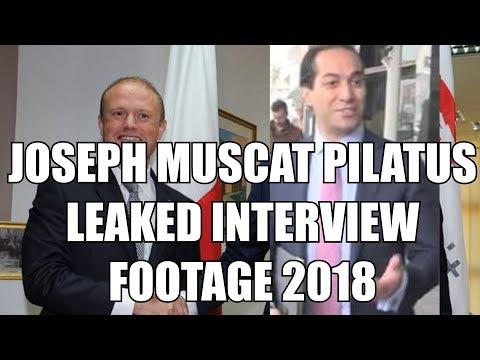 JOSEPH MUSCAT PILATUS LEAKED INTERVIEW FOOTAGE 2018