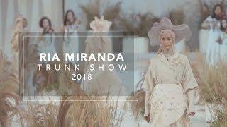 Ria Miranda Trunk Show 2018