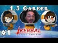 Kerbal Space Program - Heavily Modded 1.3 Career - Ep. 1