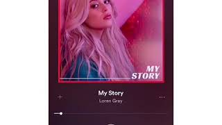 my story loren gray (i didn't found the full song sorry)