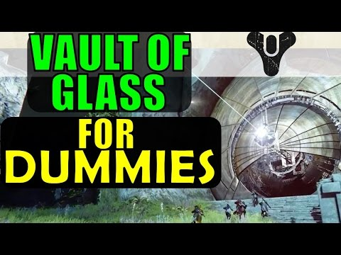Destiny: Vault of Glass FOR DUMMIES! (Complete Raid Guide & Walkthrough)
