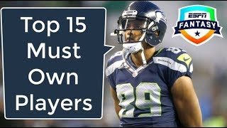 Top Must Own Players | 2018 Fantasy Football
