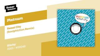 Baixar Platnum - Sweet City (Soulphiction Remix)