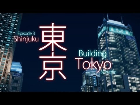 """Building Tokyo"", Episode 3: Shinjuku - SimCity (2013) 【シムシティの東京】"