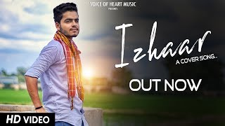 Izhaar (Cover Song) | Latest Punjabi Song 2017 | Harshit, Ishu Thakur, Ghanu Arora | VOHM