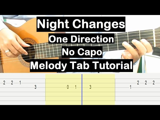 One Direction Night Changes Guitar Lesson Melody Tab Tutorial No