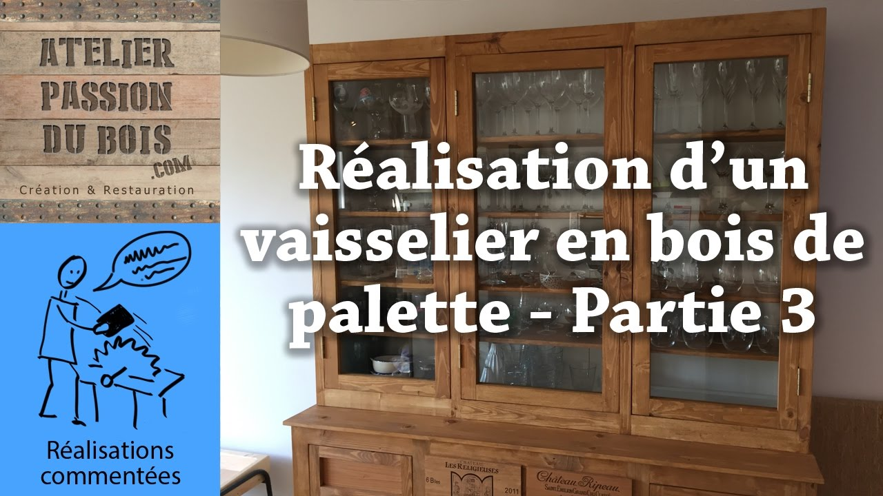 r alisation d 39 un vaisselier en bois de palette la partie haute partie 3 youtube. Black Bedroom Furniture Sets. Home Design Ideas