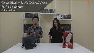 Game Rhythm & VR dari Galax Vision Ft. Riesta Sahara - Ulashow Eps. 1
