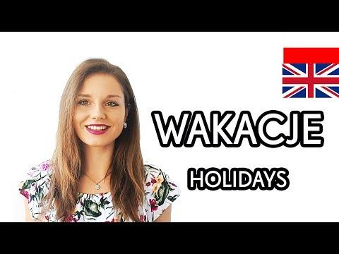 HOLIDAYS - WAKACJE - POLISH VOCABULARY