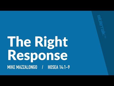 The Right Response – Mike Mazzalongo