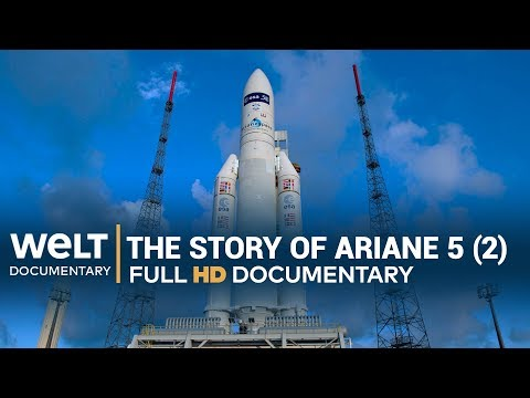 Rocket Science The success story of Ariane 5 (Pt 2) | Full Documentary