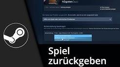 Steam Tutorial | Spiel zurückgeben / Geld zurück // 2017 [Deutsch/HD]