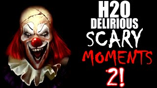 H2O Delirious Scary Moments 2!