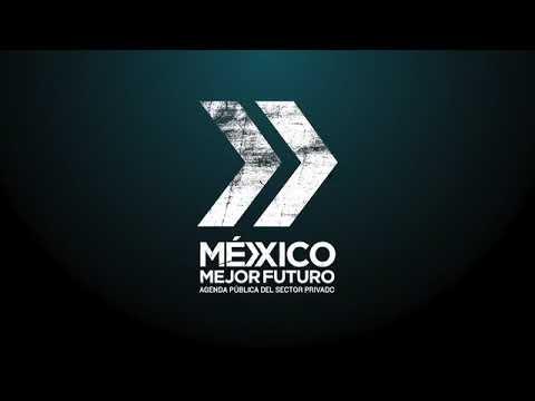 México Mejor Futuro I
