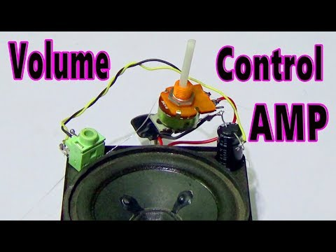 How To Make Volume Control Audio Amplifier Circuit