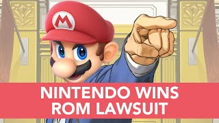Don't Take Nintendo to Court, You Will Lose! | Nintendo Wins Rom Case