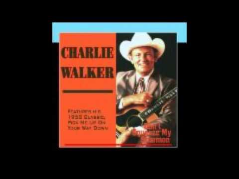 PICK ME UP-----CHARLIE WALKER
