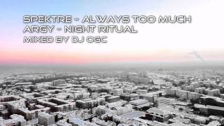 Spektre - Always too much & Argy - Night Ritual (Starlight Mix by dJ oGc)