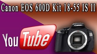 Canon EOS 600D Kit 18-55 IS II Цифровая зеркальная камера(Ссылка на товар - http://bit.ly/1pjIpzv ♥♥♥♥♥♥♥♥♥♥♥♥♥♥♥♥♥♥♥♥♥♥♥♥♥♥♥♥♥♥♥♥♥♥♥♥♥♥♥♥♥♥♥♥♥♥♥♥..., 2014-07-27T07:55:15.000Z)