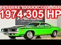 PASTORE Plymouth Barracuda AAR 360 1974 AT3 RWD 5.9 V8 305 hp