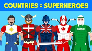 If Countries Were Superheroes