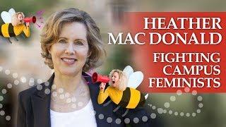 Heather Mac Donald warns of the feminist takeover