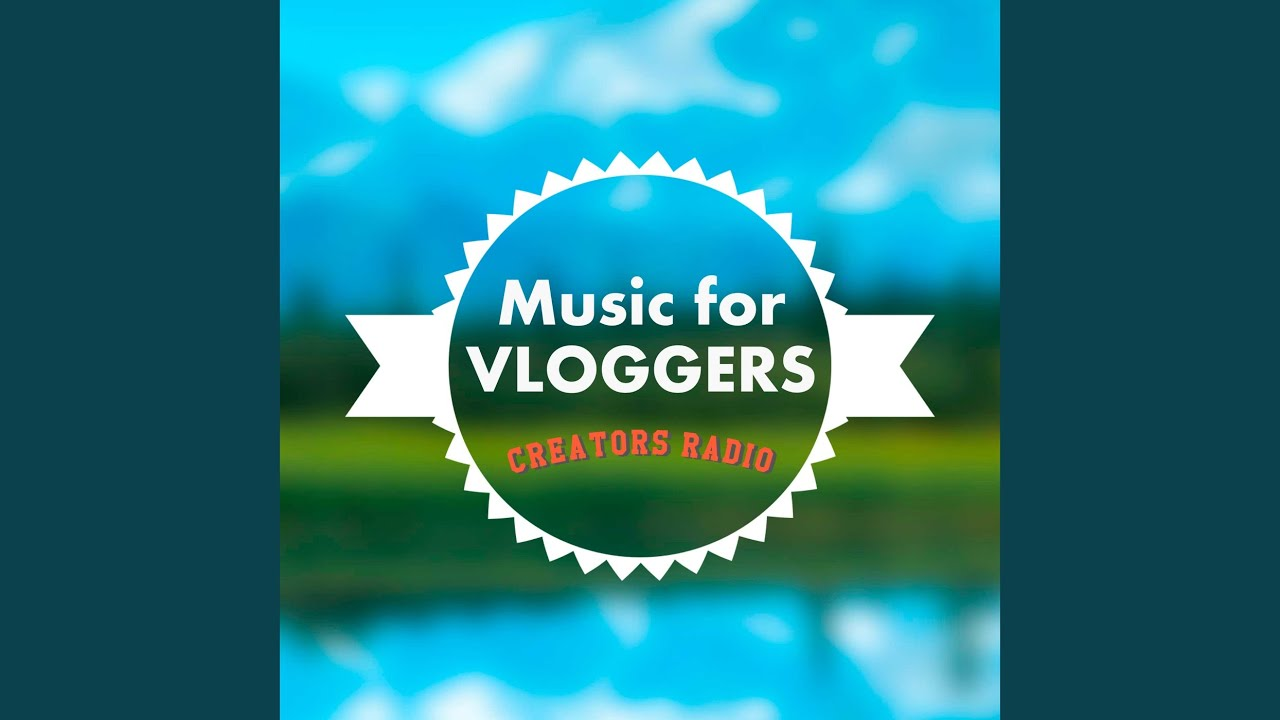 Music For Vloggers Youtube
