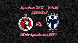 J3 Sub20 Tijuana 2-2 Monterrey 04-08-2017