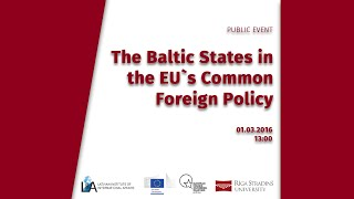 The Baltic States in the EU`s Common Foreign Policy