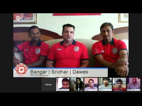 #KXIPHangout with Sanjay Bangar, R.Sridhar & Joe Dawes
