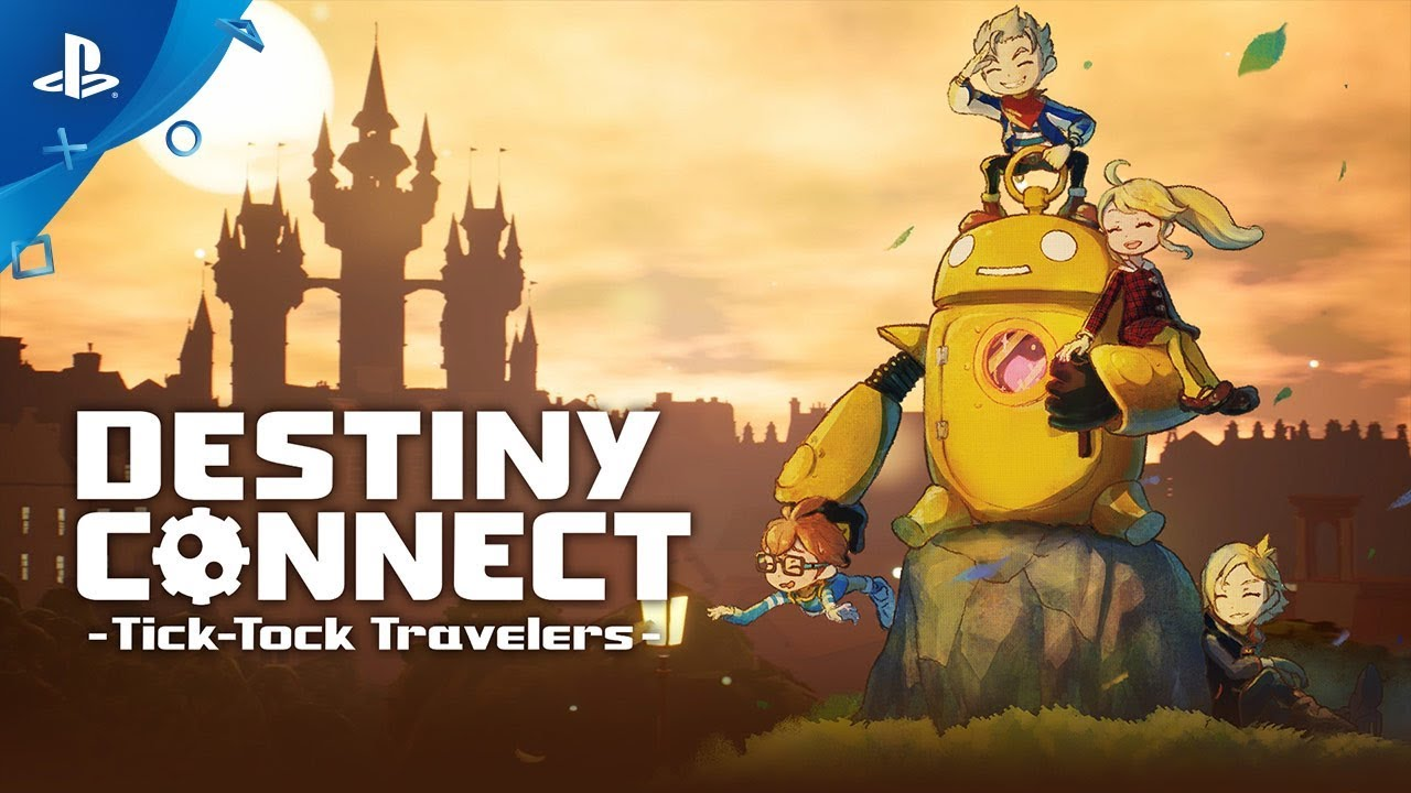 Destiny Connect: Tick-Tock Travelers - Launch Trailer | PS4