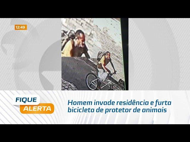 Homem invade residência e furta bicicleta de protetor de animais