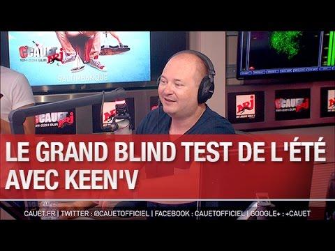 Le grand Blind Test de l'été avec Keen'V - C'Cauet sur NRJ