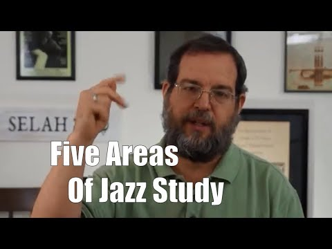 Five Areas of Jazz Study - Jazz Lesson 1