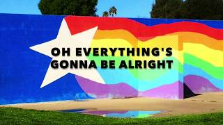 Everything's Gonna Be Alright Official Lyric Video