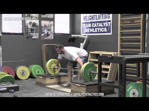 Block Snatch High-Pull - Olympic Weightlifting Exercise Library - Catalyst Athletics