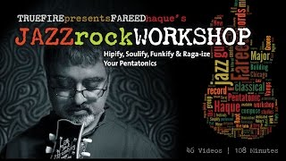 Jazz Rock Workshop - #1 Introduction - Jazz Guitar Lessons - Fareed Haque(FULL COURSE, TAB, JAM TRACKS: http://tfir.es/1KFKqQo More jazz guitar lessons: http://bit.ly/TrueFire Fareed Haque: http://bit.ly/FareedHaque Flavor your ..., 2011-03-13T19:29:11.000Z)