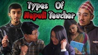 Types of Nepali Teacher|School Days|Risingstar Nepal