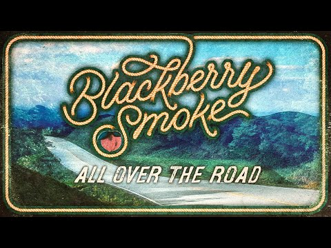 Blackberry Smoke - All Over the Road (Official Music Video)