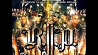 Young Jeezy -- R.I.P. (Remix) Lyrics (Feat. Chris Brown, Kendrick Lamar, & YG)