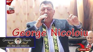 NOU 2019 - CEL MAI NOU COLAJ DE MUZICA DE PETRECERE SI VOIE BUNA CU GEORGE NICOLOIU 2019